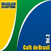 Café do Brasil, Vol. 2 von Various Artists
