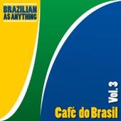 Café do Brasil, Vol. 3 von Various Artists