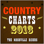 Country Charts 2013 by The Nashville Riders