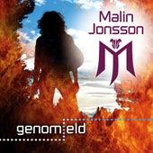 Genom eld by Malin Jonsson