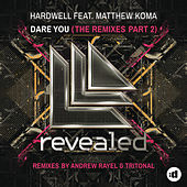 Dare You (The Remixes Part 2) by Hardwell
