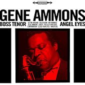 Angel Eyes / Boss Tenor (Two Original Classic Albums - Digitally Remastered) de Gene Ammons