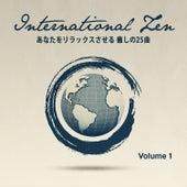 インターナショナル・Zen, Vol. 1(あなたを緊張から解き放つ 世界のリラックス メロディ25) by Various Artists