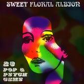 Sweet Floral Albion (23 Pop & Psych Gems) von Various Artists