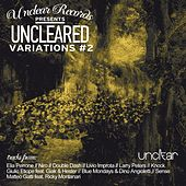 Uncleared Variations #2 - EP by Various Artists