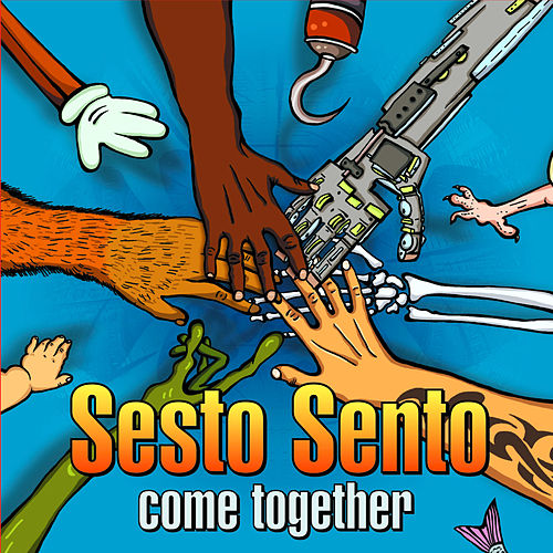 Sesto Sento - Come Together von Sesto Sento