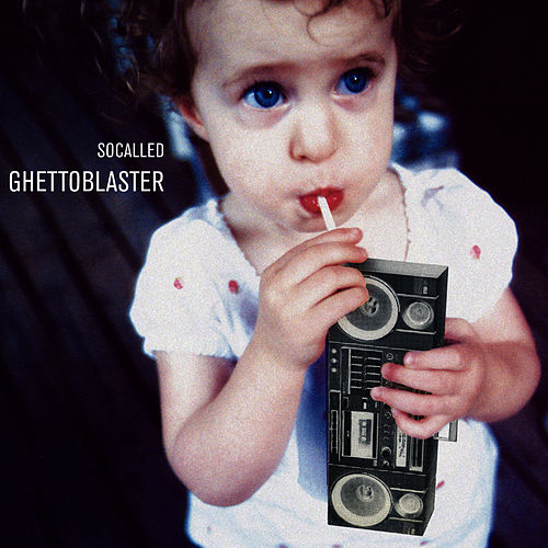 Ghettoblaster by Socalled