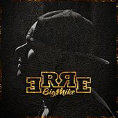 Erre by Big Mike