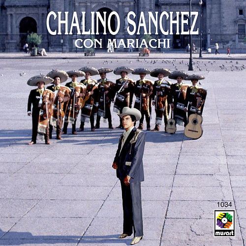 Chalino Sanchez Con Mariachi by Chalino Sanchez
