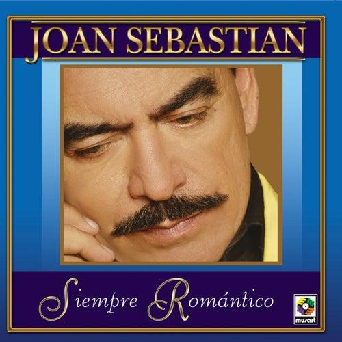 Siempre Romantico by Joan Sebastian