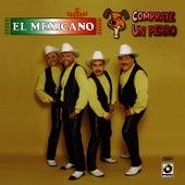 Comprate Un Perro de Mi Banda El Mexicano