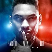 Earth Wind and Fire by Miguel
