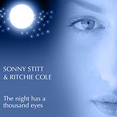 The Night Has A Thousand Eyes by Ritchie Cole