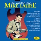 De Vacilon Con-Mike Laure by Mike Laure
