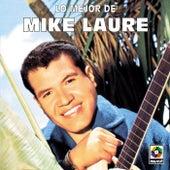 Lo Mejor De - Mike Laure by Mike Laure