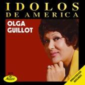 Idolos De America - Olga Guillot by Olga Guillot