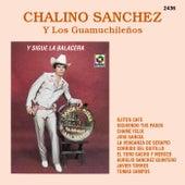 Y Sigue La Balacera de Chalino Sanchez