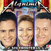 Sin Fronteras de Alquimia La Sonora Del XXI