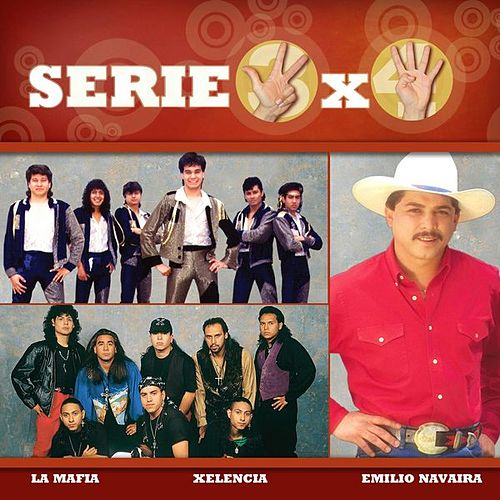 Serie 3x4 (La Mafia, Xelencia, EMilio Navaira) by Various Artists
