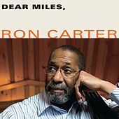 Dear Miles, by Ron Carter