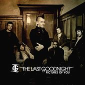 Pictures Of You de The Last Goodnight