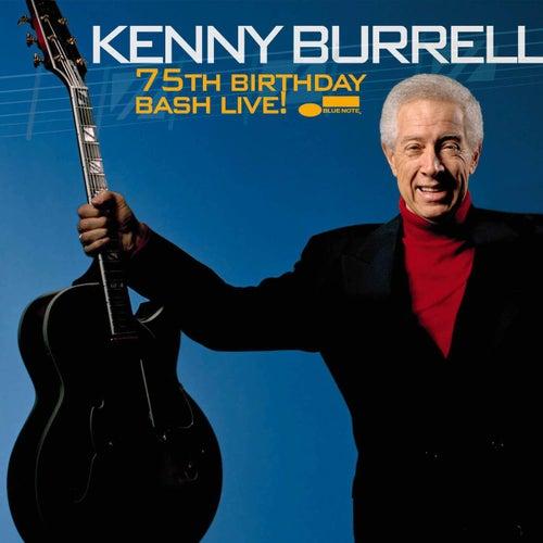 75th Birthday Bash LIVE! by Kenny Burrell