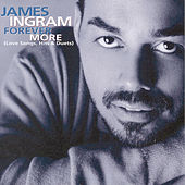 Forever More: Love Songs, Hits & Duets de James Ingram