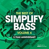 The Best of Simplify Bass: Vol. 4 von Various Artists