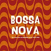 Bossa Nova - The New Wave of Brazilian Music 1958-1962 by Various Artists