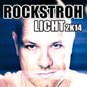 Licht 2K14 by Rockstroh
