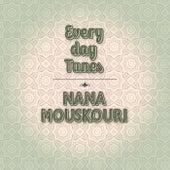 Everyday Tunes. von Nana Mouskouri