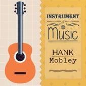 Instrument Of Music von Hank Mobley