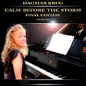 Calm Before the Storm - Final Fantasy on Piano by Dagmar Krug