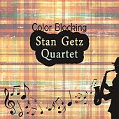 Color Blocking von Stan Getz