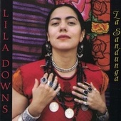 La Sandunga by Lila Downs