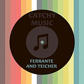 Catchy Music by Ferrante and Teicher