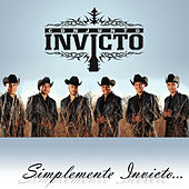 Simplemente Invicto by Conjunto Invicto