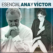 Esencial Ana y Victor de Ana Belén