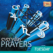 Everyday Prayers - Tuesday by Various Artists