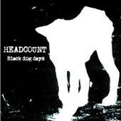 Black Dog Days von Headcount