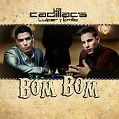 Bom Bom de Los Cadillac's