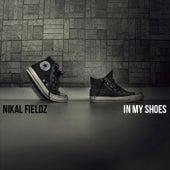 In My Shoes von Nikal Fieldz