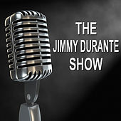 The Jimmy Durante Show - Old Time Radio Show by Jimmy Durante