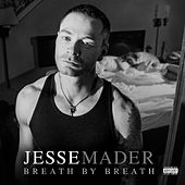Breath by Breath by Jesse Mader