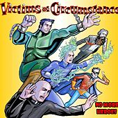 No More Heroes by Victims of Circumstance
