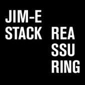 Reassuring de Jim-E Stack