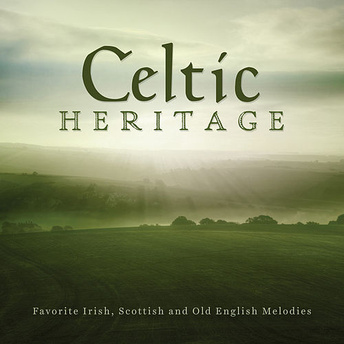 Celtic Heritage: Favorite Irish, Scottish And Old English Melodies by Jim Hendricks