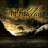West Of Bliss by Signs Of Betrayal