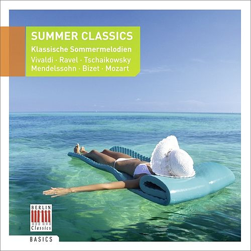 Summer Classics - Klassische Sommermelodien by Various Artists