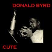 Cute by Donald Byrd